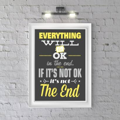Plakat Everything will be ok in the end. If it's not ok it's not the end
