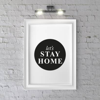 Plakat Let`s stay home