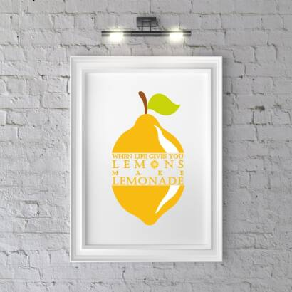 Plakat When life gives you lemons
