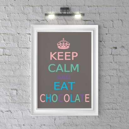 Plakat KEEP CALM AND EAT CHOCOLATE