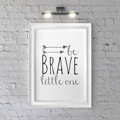 Plakat Kreska Be brave little one