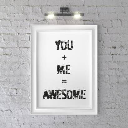 Plakat You + me = awesome