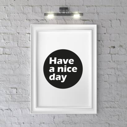 Plakat Have a nice day